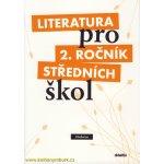 Literatura pro 2.ročník SŠ - učebnice - Polášková,Srnská,Štěpánková,Tobolíková