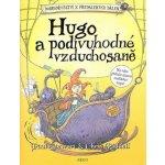 Hugo a podivuhodné vzduchosaně -- Dobrodružství z předalekých dálek II. - Riddell Chris, Stewart Paul