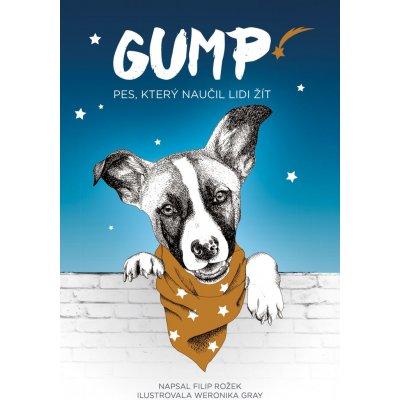 Gump: Pes, který naučil lidi žít - Filip Rožek