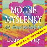 Mocné myšlenky – 365 afirmací pro každý den - Louise L. Hay