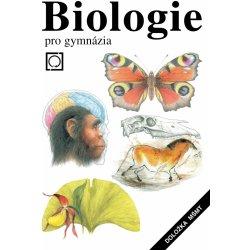 BIOLOGIE PRO GYMNÁZIA - Jan Jelínek; Vladimír Zicháček