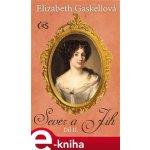Sever a Jih. 2. díl - Elizabeth Gaskellová e-kniha