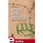 Stopa míří do Čech. Tajemství Voynichova rukopisu - Karel Dudek