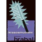 Krasosmutnění - Bohumil Hrabal