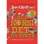 Walliams David: Nejhorší děti na světě Kniha