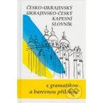 Česko-ukrajinský, ukrajinsko-český kapesní slovník - Jaroslav Ornst a kolektiv