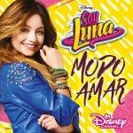Elenco De Soy Luna - Soy Luna-Modo Amar