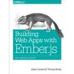 Building Web Apps with Ember.js - Cravens Jesse, Brady Thomas Q