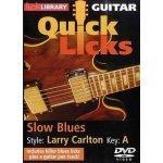 Lick Library: Quick Licks For Guitar - Larry Carlton Slow Blues Key Of A (DVD) (video škola hry na kytaru)