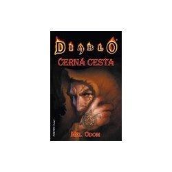Diablo: Černá cesta Mel Odom