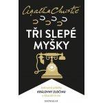 Christie: Tři slepé myšky - Agatha Christie