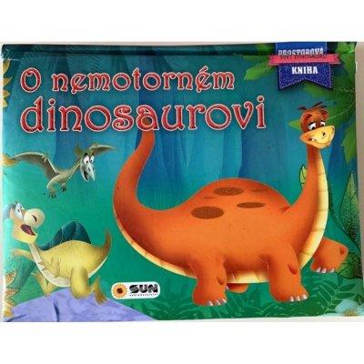 O nemotorném dinosaurovi - Prostorová kniha