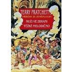 Muži ve zbrani + Těžké melodično - Terry Pratchett