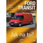 FORD TRANSIT 2000 - 2006 č. 110 -- Jak na to? - John S. Mead
