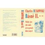 Básně II. 1985-1986 Někdy jste tak sami, až to prostě dává smysl Bukowski Charles