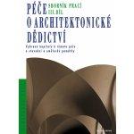 Péče o architektonické dědictví III.