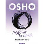 Osho - OSHO - Návrat ke zdroji