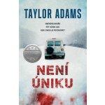 Není úniku - Adams Taylor