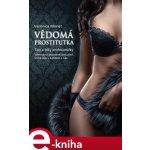 Vědomá prostitutka. Tipy a triky profesionálky - Veronica Monet e-kniha