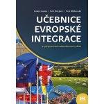 Učebnice evropské integrace - Jan Strejček, Petr Blížkovský, Lubor Lacina