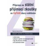 Český jazyk a literatura - Příprava na státní přijímací zkoušky na čtyřleté obory vzdělávání - Zelená Sittová Gabriela