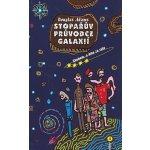 Stopařův průvodce Galaxií 4. - Sbohem, a dík za ryby - Douglas Adams