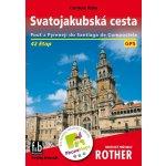 Rother: turistický průvodce Španělsko Svatojakubská cesta