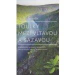 Toulky mezi Vltavou a Sázavou - Šmerák Václav