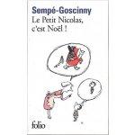 LE PETIT NICOLAS, C´EST NOËL! - René Goscinny, Jean-Jacques...