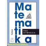 Matematika pro gymnázia - Funkce + CD - Odvárko Oldřich