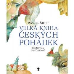 pavel šrut velká kniha českých pohádek