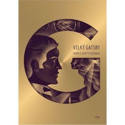 Velký Gatsby - ilustrované dárkové vydání - Francis Scott Fitzgerald