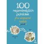 100 nejznámějších pohádek pro unavené rodiče podruhé - kolek...