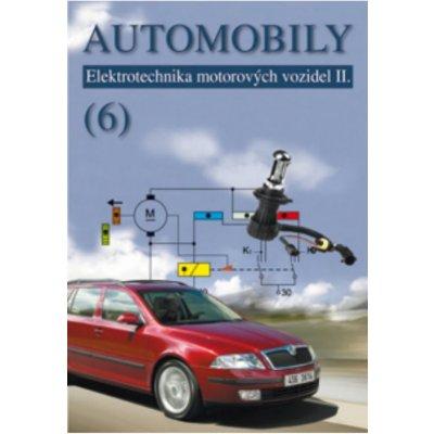 Jan Zdenek, Ždánský Bronislav, Kubát Jinrich - Automobily 6 - Elektrotechnika motorových vozidel II.