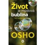 Život je mýdlová bublina – Osho