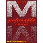 Matematika pro netechnické obory pro SOŠ a SOU - 2.díl - Calda Emil