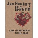Básně aneb Visací zámek podle Jana Jan Haubert