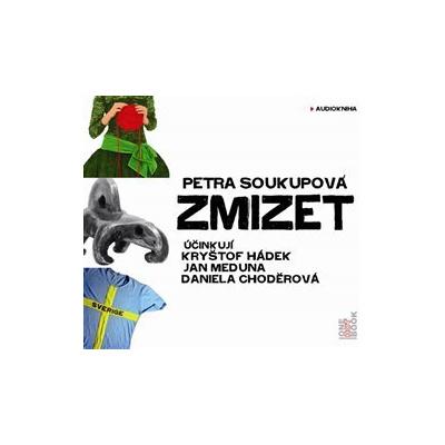 Zmizet, CD - Petra Soukupová