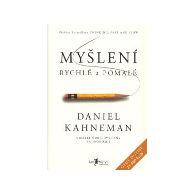 Myšlení rychlé a pomalé Kahneman