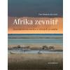 Afrika zevnitř - Kontinentem sucha a věčných proměn