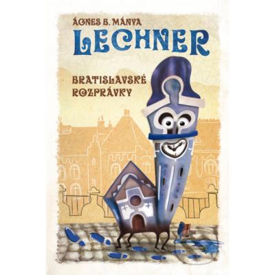 Lechner - Ágnes B. Mánya