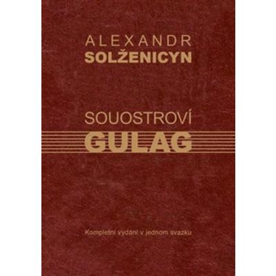Souostroví Gulag - Alexandr Solženicyn [kniha]