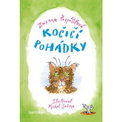 Kočičí pohádky - Michal Sušina, Zuzana Pospíšilová