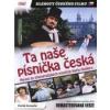 Ta naše písnička česká - DVD Filmy