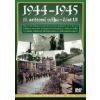 DVD 1944-1945 2. SVĚTOVÁ VÁLKA - ČÁST 3 NOVÝ KÓD