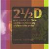2 1/2 D aneb prostor (ve) filmu v kontextu literatury a výtvarného umění - Kateřina Svatoňová