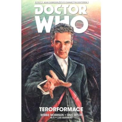 Dvanáctý Doctor Who 01: Terorformace