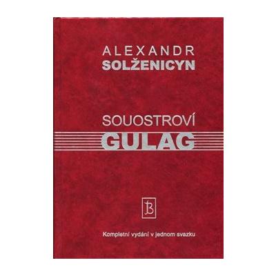 Souostroví Gulag – Alexandr Solženicyn