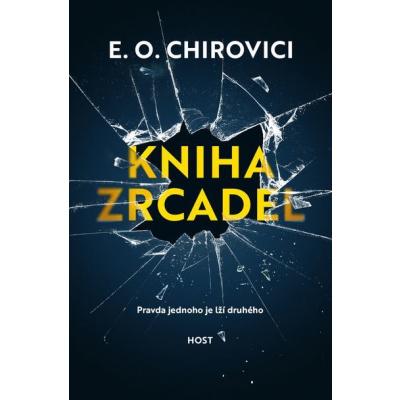 Kniha zrcadel - Eugen Ovidiu Chirovici [kniha]