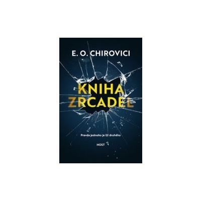 Chirovici, Eugen Ovidiu - Kniha zrcadel